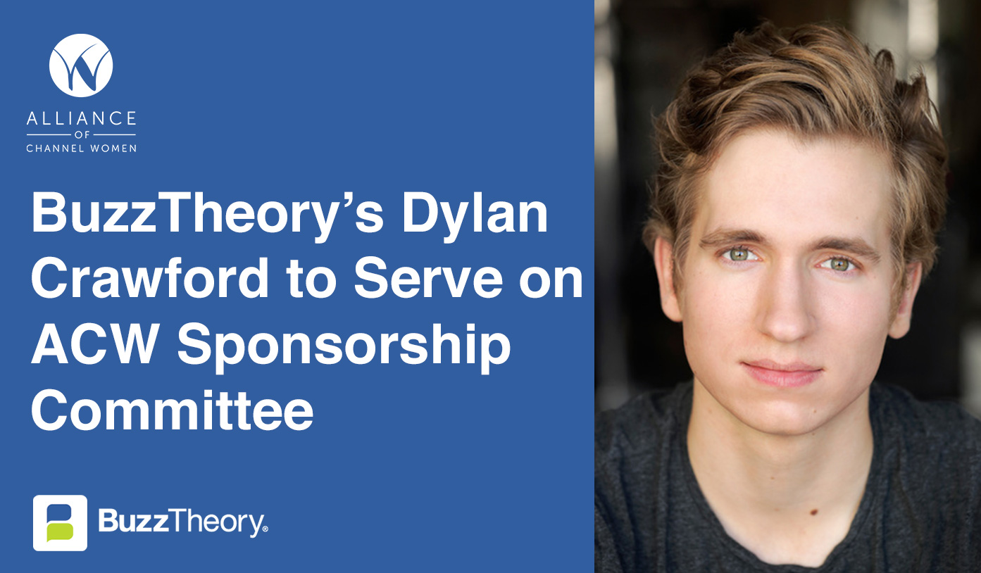 BuzzTheory's Dylan Crawford to Serve on Alliance of Channel Women Sponsorship Committee